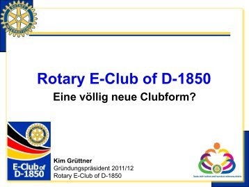 Vorstellung des Rotary E-Club of D-1850 - Distrikt 1850