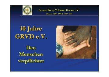 10 Jahre GRVD e.V. - Distrikt 1850