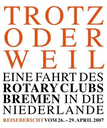 eine Fahrt des ROTARY CLUBS BREMEN in die niederlande