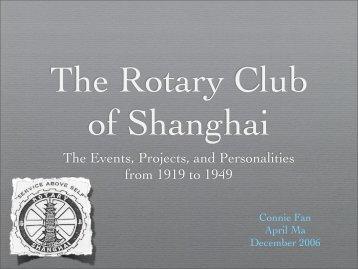 The Rotary Club of Shanghai - Rotary's Global History Fellowship