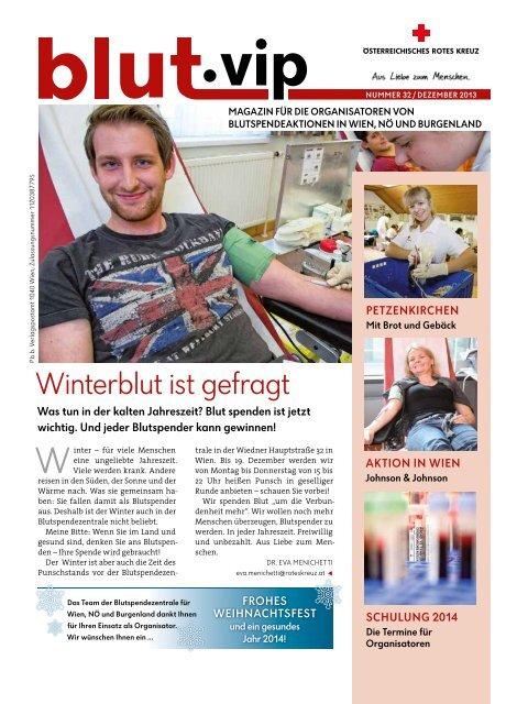 Blut.vip Nr. 32, Dezember 2013 - Österreichisches Rotes Kreuz