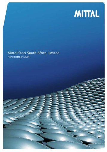 Mittal Steel South Africa Limited - ArcelorMittal South Africa