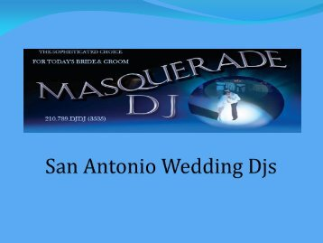 San Antonio Wedding Djs