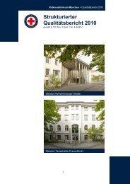 Strukturierter Qualitätsbericht 2010 - Rotkreuzklinikum München
