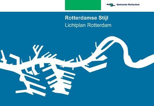 [PDF] Rotterdamse Stijl Lichtplan Rotterdam - Gemeente Rotterdam