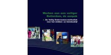 [PDF] Werken aan een veiliger Rotterdam, de aanpak - Gemeente ...