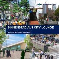 [pdf] binnenstad als city lounge - Gemeente Rotterdam