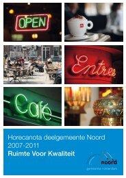Horecanota deelgemeente Noord 2007-2011 Ruimte Voor Kwaliteit