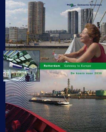 Rotterdam | Gateway to Europe De koers naar 2030 - Gemeente ...