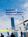Rotterdam Investment Agency focus on acquisition - Page 3