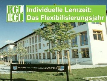 Individuelle Lernzeit: Das Flexibilisierungsjahr - Rottmayr-Gymnasium