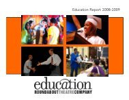 Education Report 2008–09 - Roundabout Theatre Company