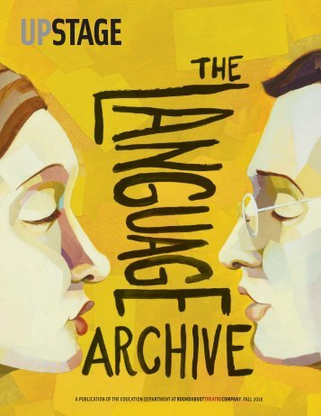 The Language Archive - Roundabout Theatre Company