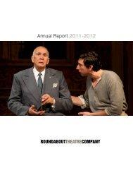 Annual Report 2011-2012 - Roundabout Theatre Company