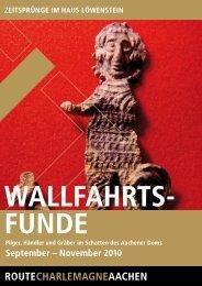 Flyer Wallfahrtsfunde im Aachener Dom - Route Charlemagne Aachen