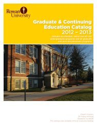 Graduate & Continuing Education Catalog 2012 - Rowan University