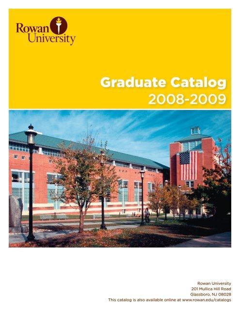 Graduate Catalog 2008-2009 - Rowan University