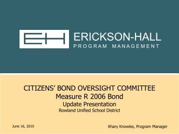 6-16-10 CBOC Bond Report - Rowland Unified School District