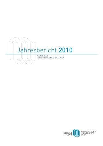 Jahresbericht 2010 - Alumni Club Medizinische Universität Wien