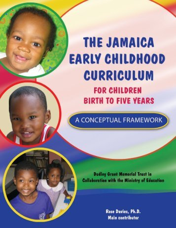 The Jamaica Early Childhood Curriculum for Children Birth to Five