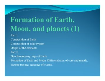 Part 1 Composition of Earth Composition of solar system Origin of ...