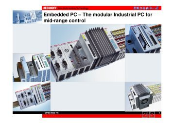 Embedded PC – The modular Industrial PC for mid-range ... - Beckhoff