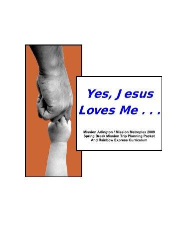 Yes, Jesus Loves Me - Mission Arlington