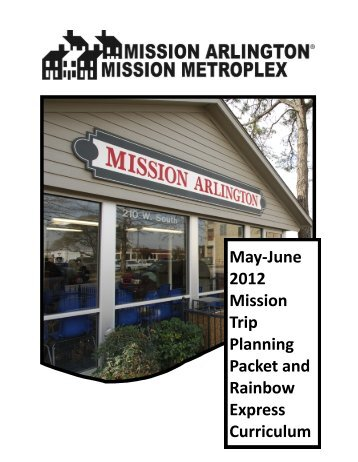 May-June 2012 Mission Trip Planning Packet and - Mission Arlington