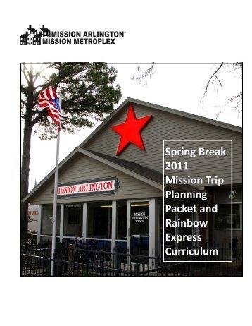 Spring Break 2011 Mission Trip Planning Packet ... - Mission Arlington