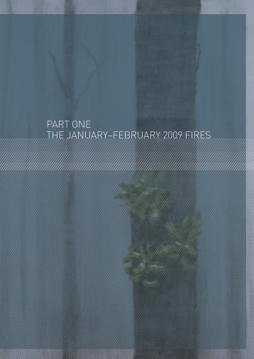 part one the january–february 2009 fires - 2009 Victorian Bushfires ...