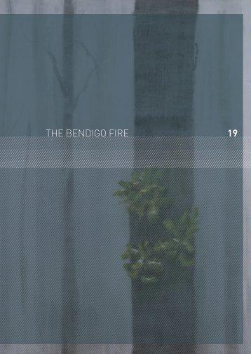 19 THE BENDIGO FIRE - 2009 Victorian Bushfires Royal Commission