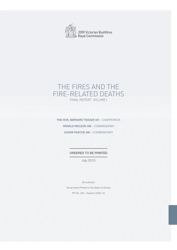 The Fires and The Fire-relaTed deaThs - 2009 Victorian Bushfires ...