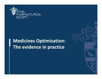 The evidence in practice - Royal Pharmaceutical Society