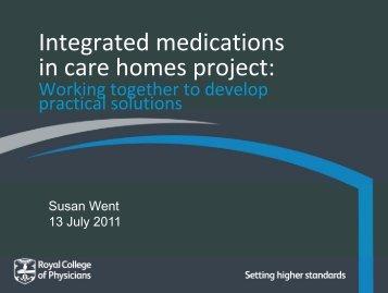 I t t d di ti ntegrated medications in care homes project: