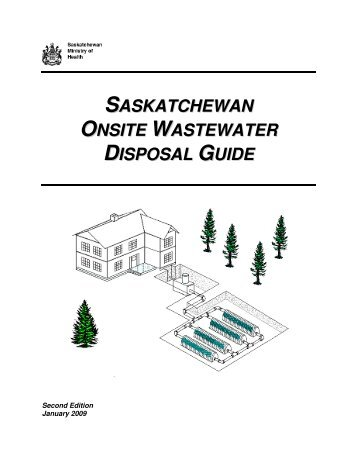saskatchewan onsite wastewater disposal guide - Regina Qu ...