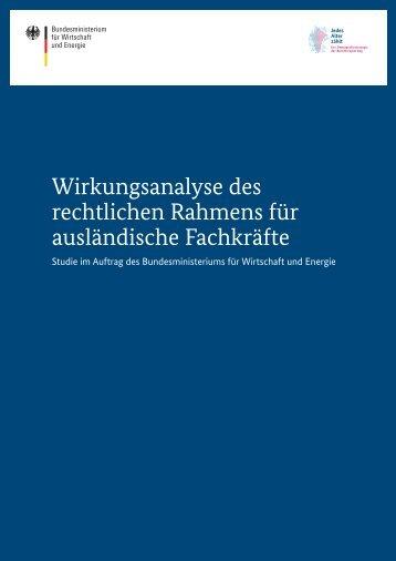 wirkungsanalyse-des-rechtlichen-rahmens-auslaendische-fachkraefte-lang,property=pdf,bereich=bmwi2012,sprache=de,rwb=true