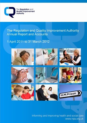 RQIA Annual Report & Accounts 2011-12 - Regulation and Quality ...