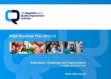 RQIA Business Plan 2012-13 - Regulation and Quality Improvement ...