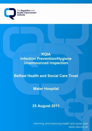 Mater Hospital, Belfast - 25 August 2011 - Regulation and Quality ...