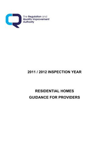 2011 / 2012 inspection year residential homes guidance for providers