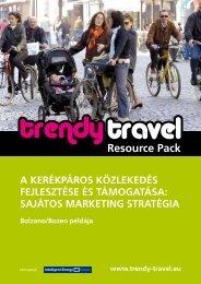 A kerékpáros közlekedés fejlesztése és támogatása - Trendy Travel