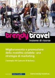 Miglioramento e promozione della mobilità ciclabile - Trendy Travel