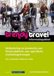 Verbetering en promotie van fietsmobiliteit: een ... - Trendy Travel