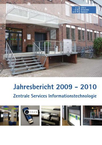 Jahresbericht 2009/2010 - RRZN - Leibniz Universität Hannover