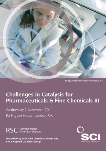 Challenges in Catalysis for Pharmaceuticals and Fine Chemicals 3