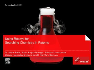 Using Reaxys for Searching Chemistry in Patents - Stefan Roller
