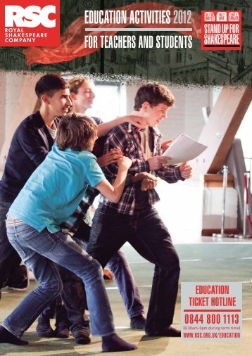 Education actiVitiEs 2012 - Royal Shakespeare Company
