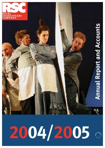 AnnualReport and Accounts - Royal Shakespeare Company