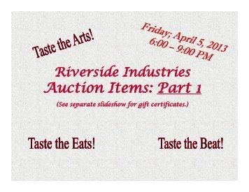 A ti It P t Auction Items: Auction Items: Part 1 - Riverside Industries