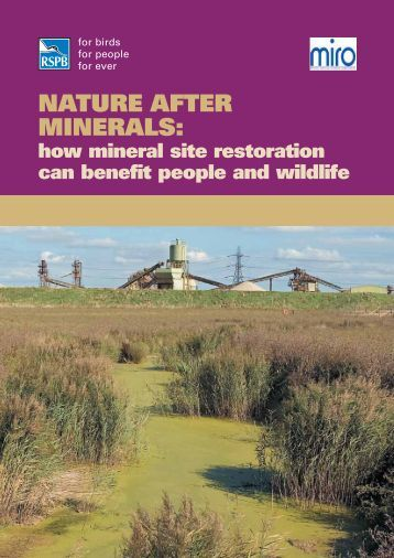 Nature after Minerals: How mineral site restoration can ... - RSPB